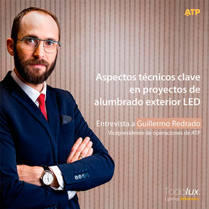 Key technical aspects for LED outdoor lighting projects - Video interview with the COO of ATP Lighting, Guillermo Redrado.